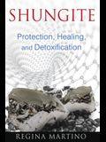 Shungite: Protection, Healing, and Detoxification