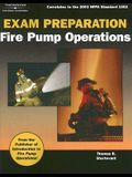 Exam Preparation for Fire Pump Operations [With CDROM]