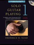 Solo Guitar Playing, Book 1: A Complete Course of Instruction in the Techniques of Guitar Performance [With CD (Audio)]