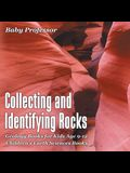 Collecting and Identifying Rocks - Geology Books for Kids Age 9-12 Children's Earth Sciences Books