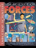 The Science of Forces: Projects and Experiments with Forces and Machines (Tabletop Scientist)