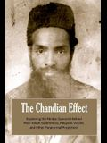 The Chandian Effect: Explaining the Modus Operandi Behind Near-Death Experiences, Religious Visions, and Other Paranormal Projections