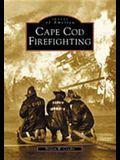 Cape Cod Firefighting