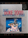 Duke 2000: Whatever It Takes, Volume 20: A Doonesbury Book