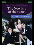 The New Era of the 1920s: Key Themes and Documents