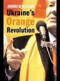 UkraineÂ's Orange Revolution