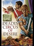 Deadly Circus of Desire