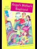 Angel's Mother's Boyfriend (Turtleback School & Library Binding Edition)