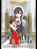 Manga Classics: The Scarlet Letter: The Scarlet Letter