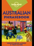 Lonely Planet Australian Phrasebook: Language Survival Kit