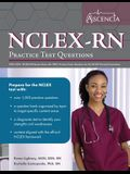 NCLEX-RN Practice Test Questions 2020-2021: NCLEX RN Review Book with 1000+ Practice Exam Questions for the NCLEX Nursing Examination