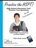 Practice the HSPT!: High School Placement Test Practice Test Questions