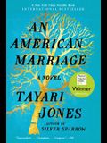 American Marriage, An: A Novel