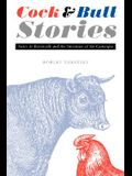 Cock and Bull Stories: Folco de Baroncelli and the Invention of the Camargue