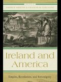 Ireland and America: Empire, Revolution, and Sovereignty
