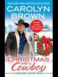 Christmas with a Cowboy: Includes a Bonus Novella