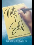 Note 2 Self: Faithful Inspiration and Aspiration