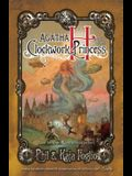Agatha H. and the Clockwork Princess: Girl Genius, Book Two