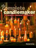 The Complete Candlemaker: Techniques, Projects & Inspirations