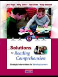 Solutions for Reading Comprehension, K-6: Strategic Interventions for Striving Learners [With CDROM]