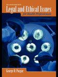 Legal & Ethical Issues for Health Professionals 2e