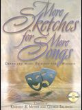 More Sketches for More Songs: Drama and Music Pairings for Worship [With CD]