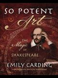 So Potent Art: The Magic of Shakespeare