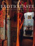 Exotic Taste: Orientalist Interiors