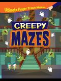 Creepy Mazes