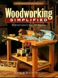 Woodworking Simplified: Foolproof Carpentry projects for Beginners (The Weekend Project Book Series)