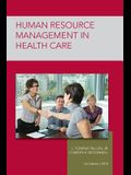 Strayer Human Resource Mgmt in Health Care Custom