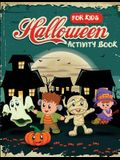 Halloween Activity Book for Kids: Word Search, Connect the Dots, Mazes, Color by Number, and More