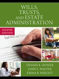 Wills, Trusts, and Estate Administration