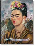 Frida Kahlo. Tout l'Oeuvre Peint