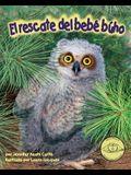 El Rescate del Bebé Búho (Baby Owl's Rescue)