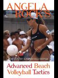 Angela Rock's Advanced Beach Volleyball Tactics