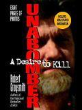 Unabomber: A Desire to Kill