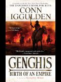 Genghis: Birth of an Empire (The Conqueror Series)