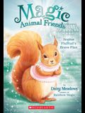 Sophie Flufftail's Brave Plan (Magic Animal Friends #5), 5