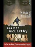 No Country for Old Men/Non, Ce Pays N'Est Pas Pour Le Vieil Homme