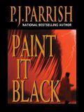 Paint It Black (Louis Kincaid Mysteries)