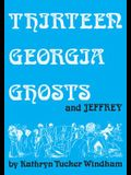 Thirteen Georgia Ghosts and Jeffrey: Commemorative Edition