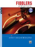 Fiddlers Philharmonic: Viola: Traditional Fiddling in the String Orchestra [With CD (Audio)]