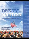 Dream of a Nation: Inspiring Ideas for a Better America