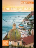 Fodor's the Best of Italy: Rome, Florence, Venice & the Top Spots in Between