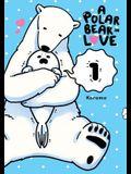 A Polar Bear in Love, Vol. 1 (Koi Suru Shirokuma)