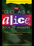 The Go Ask Alice Book of Answers: A Guide to Good Physical, Sexual, and Emotional Health