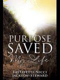 Purpose Saved My Life