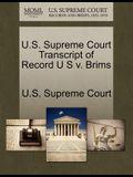 U.S. Supreme Court Transcript of Record U S V. Brims