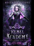 Rebel Academy: Curse